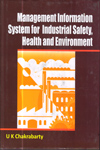 Management Information System for Industrial Safety Health and Environment