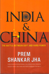 India and China the Battle Between Soft and Hard Power
