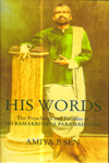 His Words the Preachings and Parables of Sri Ramkrishna Paramahansa