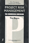 Project Risk Management the Commercial Dimension