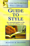 Guide to Style An Essential Guide to the Basics of Writing Style