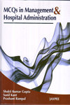MCQs in Management and Hospital Administration