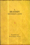 A Brahmin Without Caste