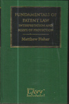 Fundamentals of Patent Law Interpretation and Scope of Protection