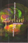 Afterbirth and Other Stories