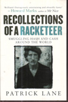 Recollections of a Racketeer Smuggling Hash and Cash Around the World