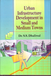 Urban Infrastructure Development in Small and Medium Towns