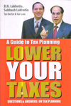A Guide to Tax Planning Lower Your Taxes Questions and Answers