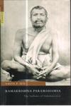 Ramakrishna Paramahamsa the Sadhaka of Dakshineswar