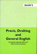 Precis Drafting and General English Including Language Skills