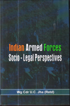 Indian Armed Forces Socio Legal Perspectives