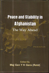 Peace and Stability in Afghanistan the Way Ahead