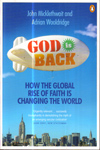 God is Back How the Global Rise of Faith is Changing the World