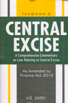 Central Excise a Comprehensive Commentary on Law Relating to Central Excise