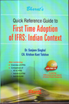Quick Reference Guide to First Time Adoption of IFRS Indian Context