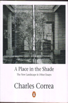 A Place in the Shade the New Landscap and Other Essays