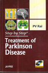 Step by Step Treatment of Parkinson Disease
