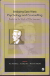 Bridging East West Psychology and Counselling : Exploring the Work of Pittu Laungani