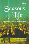 Seasons of Life Extraordinary Life of an Ordinary Soldier