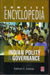 Concise Encyclopedia of Indian Polity and Governance