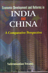 Economic Development and Reforms in India and China : A Comparative Perspective