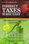 Indirect Taxes Made Easy : Central Excise Customs Service Tax and VAT