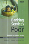 Banking Services for the Poor Managing for Financial Success