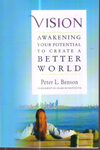 Vision Awakening your potential to create a better world
