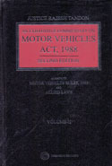 An Exhaustive Commentary on Motor Vehicles Act 1988 Alongwith Motor Vehicles Rules 1989 and Allied Laws In 2 Vols