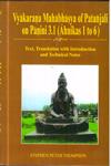 Vyakarana Mahabhasya of Patanjali on Panini 3.1 (Ahnikas 1 to 6)