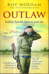 Outlaw : Indias Bandit Queen and Me