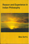 Reason and Experience in Indian Philosophy