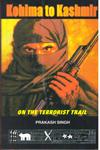 Kohima to Kashmir on the Terrorist Trail