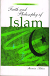 Faith and Philosophy of Islam