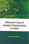 Dharams Law of Inquiry Commissions in India