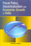 Fiscal Policy Decentralization and Economic Growth in India