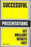Successful Presentations Get Brilliant Results Fast