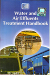 Water and Air Effluents Treatment Handbook