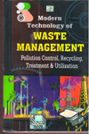Modern Technology of Waste Management  Pollution Control Recycling Treatment and Utilization