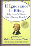 If Ignorance is Bliss Why Arent There More Happy People