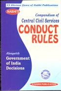 Compendium of Central Civil Services Conduct Rules Alongwith Government of India Decisions