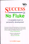 Success is No Fluke a Complete Book on Personality Development