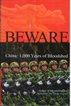 Beware the Dragon China 1000 Years of Bloodshed
