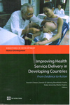 Improving Health Service Delivery in Developing Countries From Evidence to Action