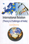 International Relation Theory and Challenges of India