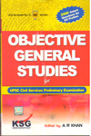 Objective General Studies for UPSC Civil Services Preliminary Examination