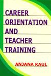 Career Orientation and Teacher Training