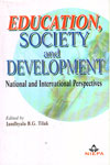 Education Society and Development National and International Perspectives
