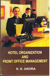 Hotel Organisation and Front Office Management