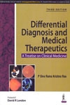 Differential Diagnosis and Medical Therapeutics a Treatise on Clinical Medicine
